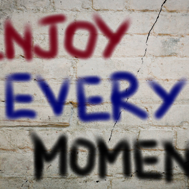 """""""Enjoy Every Moment Concept"""" stock image"""