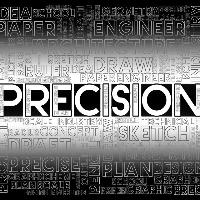 """""""Precision Words Shows High Quality And Accuracy"""" stock image"""