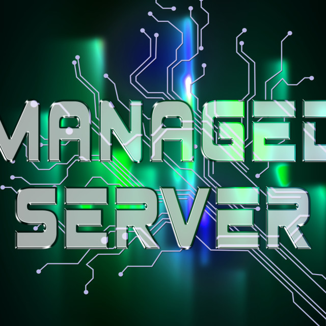 """""""Managed Server Indicates Computer Servers And Connectivity"""" stock image"""