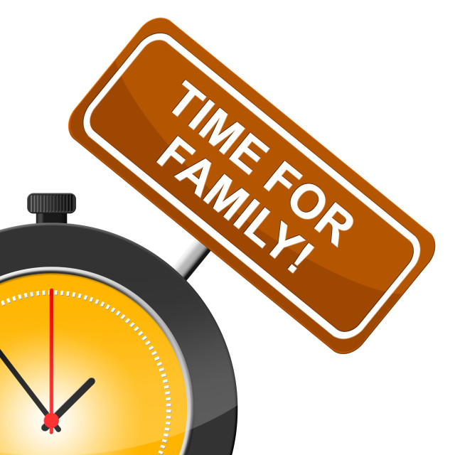 """""""Time For Family Means Blood Relation And Children"""" stock image"""