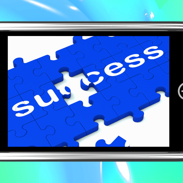 """""""Success On Smartphone Shows Successful Solutions"""" stock image"""