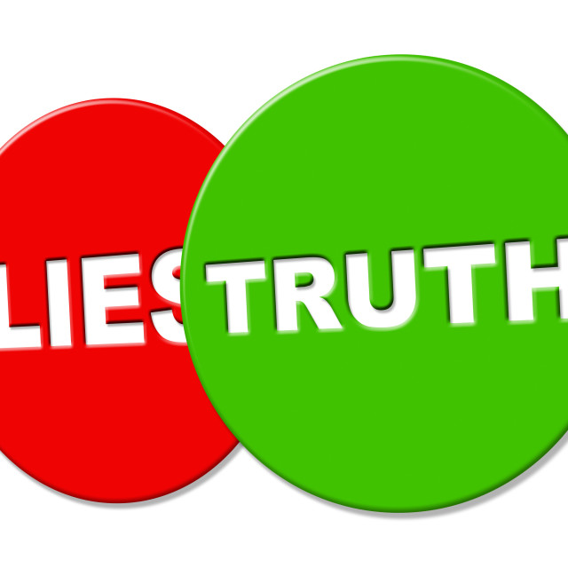 """""""Truth Sign Shows No Lie And Accuracy"""" stock image"""