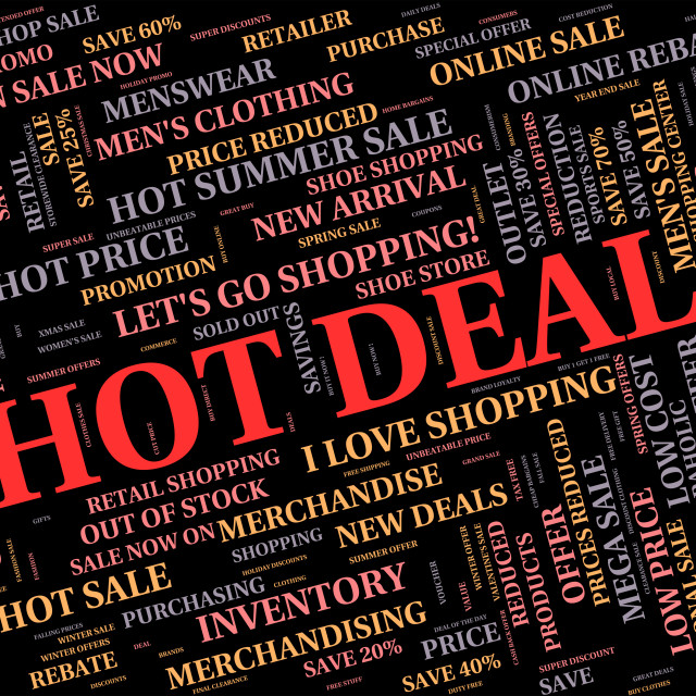 """Hot Deal Means Best Price And Bargains"" stock image"