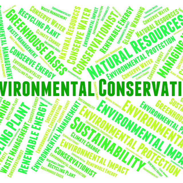 """""""Environmental Conservation Indicates Earth Day And Conserve"""" stock image"""