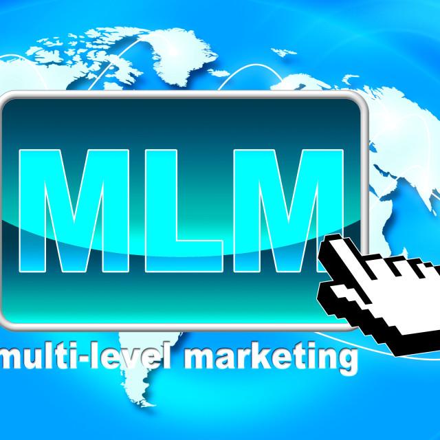 """Multi Level Marketing Represents Web Site And Www"" stock image"