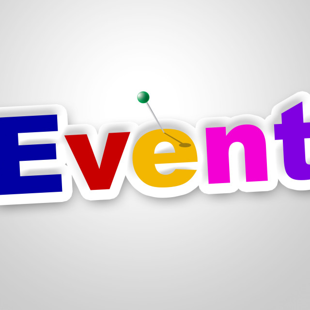 """Event Sign Means Function Happenings And Affair"" stock image"