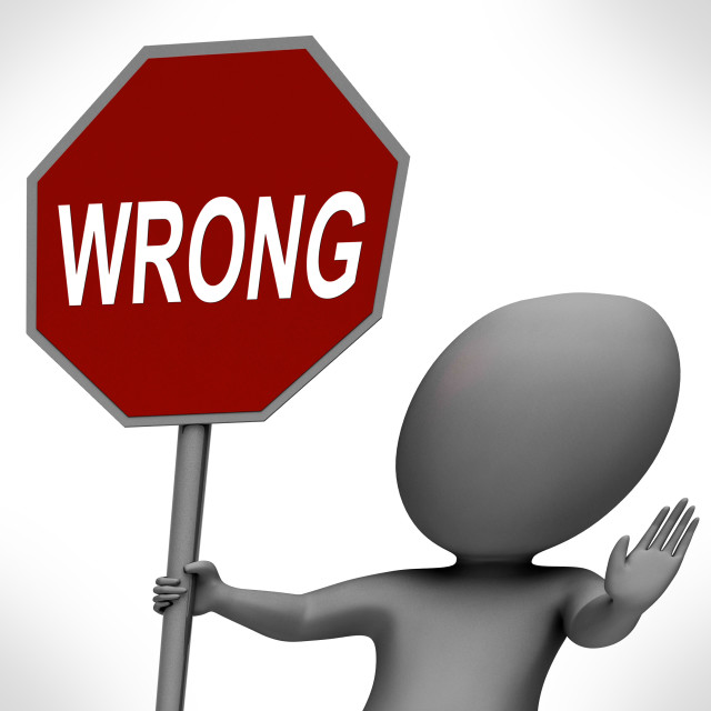 """""""Wrong Red Stop Sign Means Stopping Incorrect Mistakes"""" stock image"""