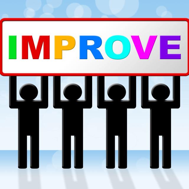 """Improvement Improve Indicates Progress Evolve And Advance"" stock image"