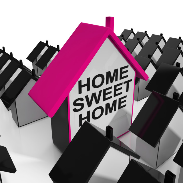 """Home Sweet Home House Cozy And Familiar"" stock image"
