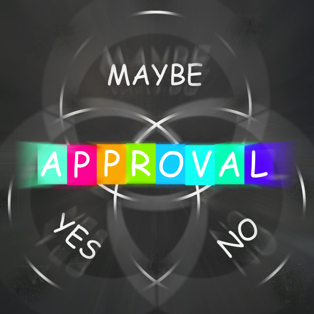 """Approval Displays Endorsed Yes Not No or Maybe"" stock image"