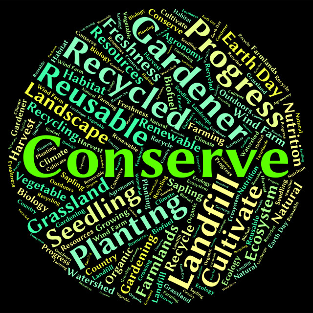 """""""Conserve Word Indicates Sustain Protecting And Conservation"""" stock image"""