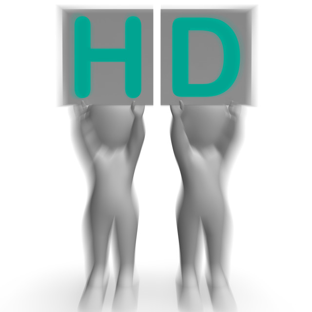 """HD Placards Mean High Definition Television Or High Resolution"" stock image"