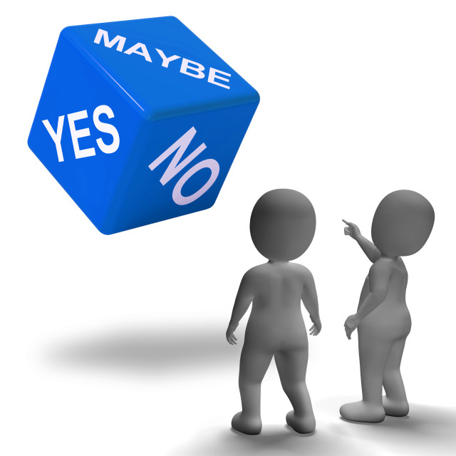 """""""Maybe Yes No Dice Represents Uncertainty And Decisions"""" stock image"""
