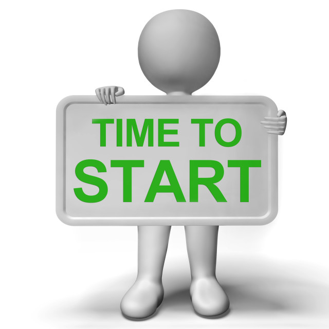 """""""Time To Start Sign Means To Commence Immediately"""" stock image"""