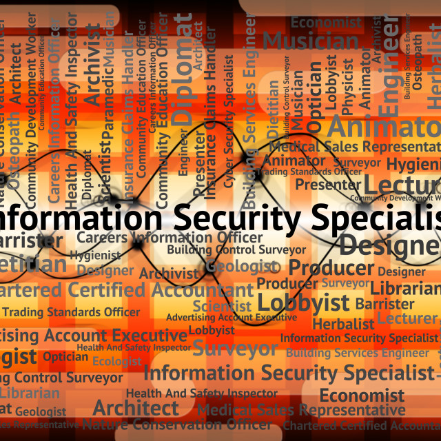 """Information Security Specialist Indicates Skilled Person And Occupations"" stock image"