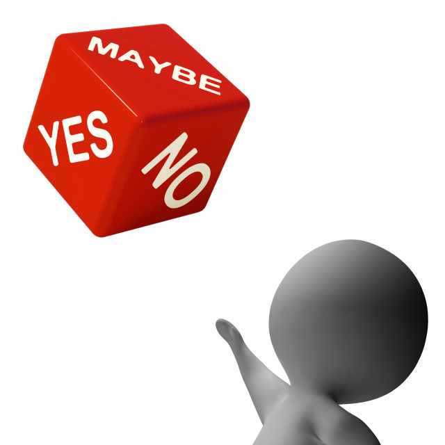 """""""Maybe Yes No Dice Shows Uncertainty And Decisions"""" stock image"""