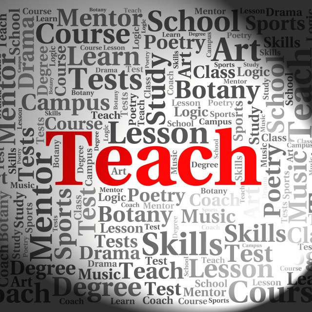 """""""Teach Word Means Give Lessons And Coaching"""" stock image"""