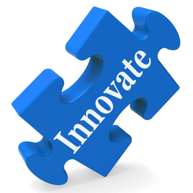 """Innovate Shows Innovative Design Creativity Vision"" stock image"
