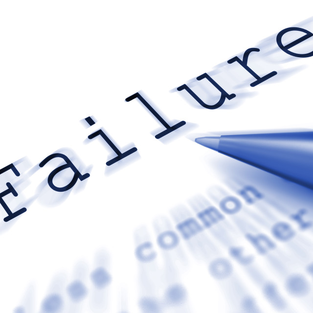 """""""Failure Word Displays Inept Unsuccessful Or Lacking"""" stock image"""