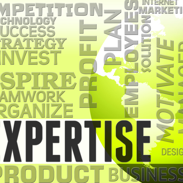 """Expertise Words Indicates Specialist Skill And Capabilities"" stock image"
