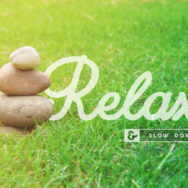 """""""Relax motivational quote concept background"""" stock image"""