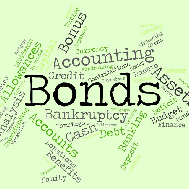 """Bonds Word Indicates Bank Loan And Advance"" stock image"