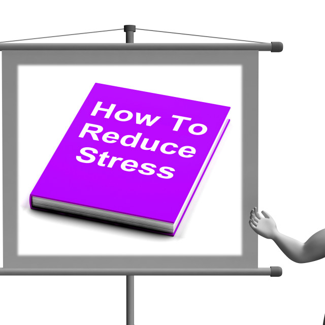 """How To Reduce Stress Book Sign Shows Lower Tension"" stock image"
