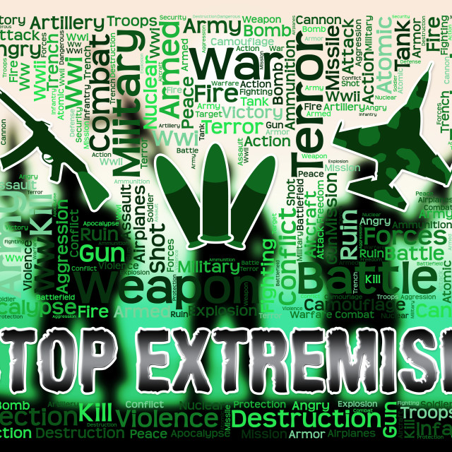 """""""Stop Extremism Shows Preventing Activism And Fanaticism"""" stock image"""