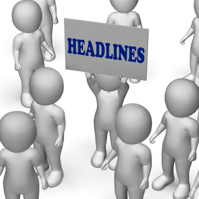 """""""Headlines Board Character Means Urgent Publication Or Breaking News"""" stock image"""