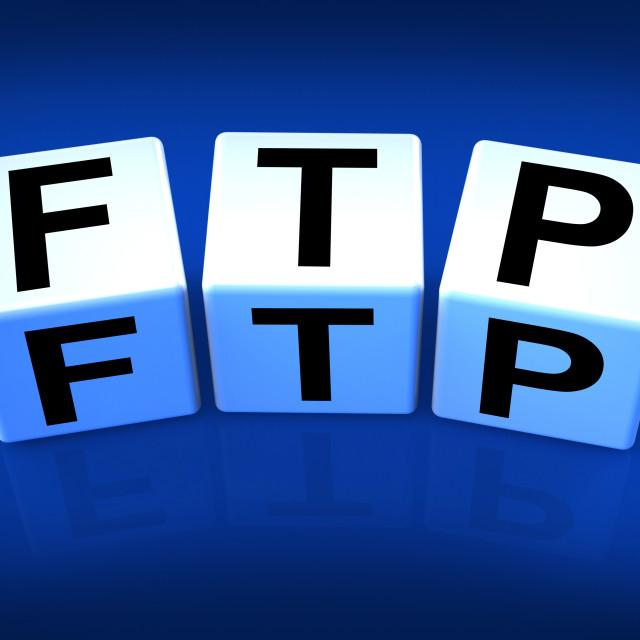 """FTP Blocks Refer to File Transfer Protocol"" stock image"