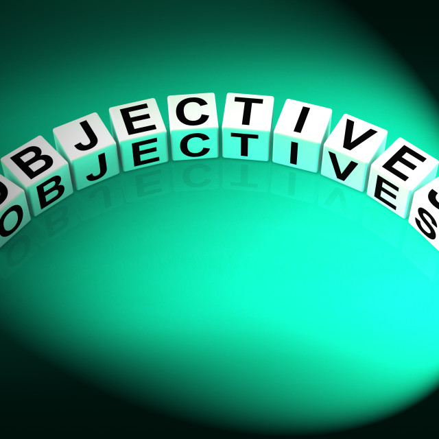 """""""Objectives Dice Show Motivation Aims and Goals"""" stock image"""
