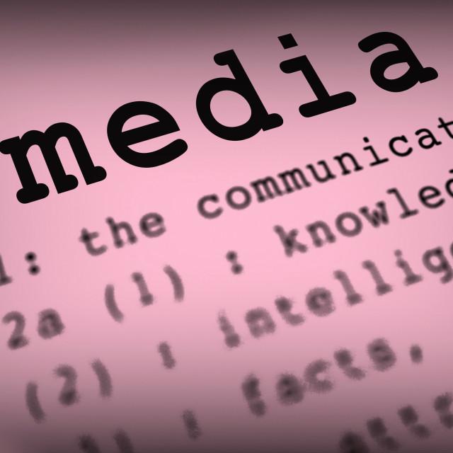 """Media Definition Shows Social Media Or Multimedia"" stock image"