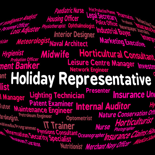 """Holiday Representative Shows Go On Leave And Career"" stock image"