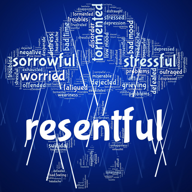 """Resentful Word Represents In A Huff And Disgruntled"" stock image"