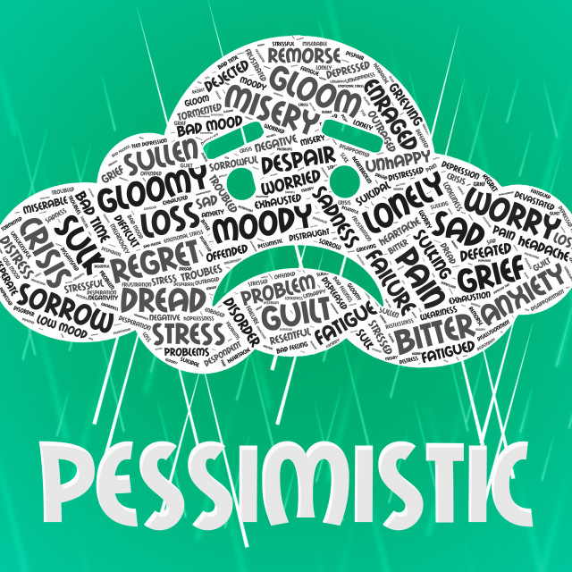 """Pessimistic Word Shows Despairing Gloomy And Depressed"" stock image"