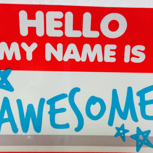 """""""Hello My Name Is Awesome"""" stock image"""