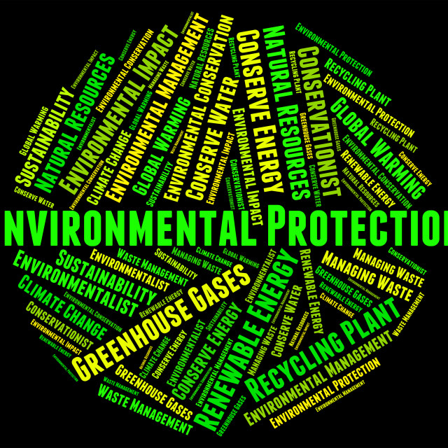"""""""Environmental Protection Means Save Conserving And Word"""" stock image"""