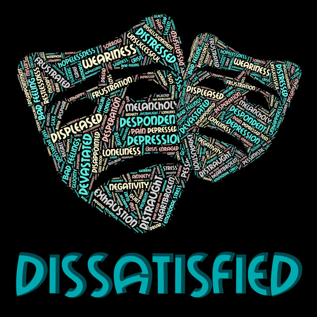 """""""Dissatisfied Word Means Fed Up And Angry"""" stock image"""