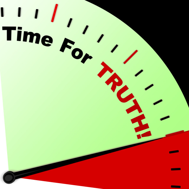 """""""Time For Truth Message Means Honest And True"""" stock image"""