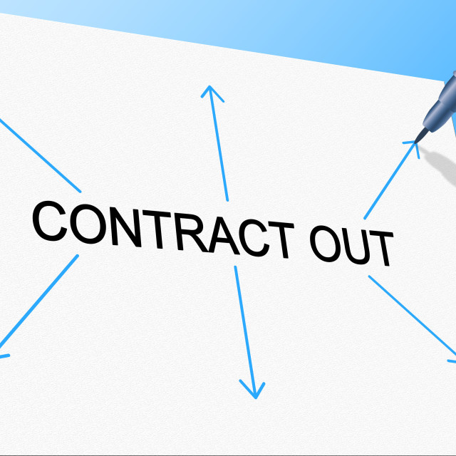 """Contract Out Indicates Independent Contractor And Freelance"" stock image"