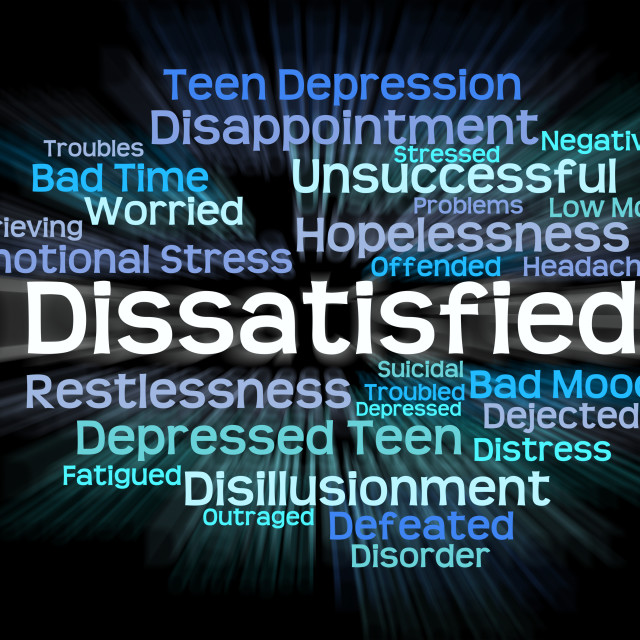 """""""Dissatisfied Word Represents Fed Up And Angry"""" stock image"""