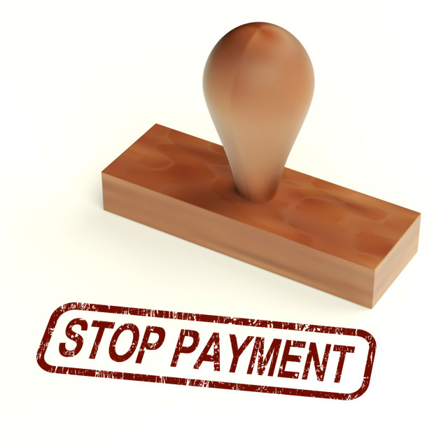 """Stop Payment Rubber Stamp Shows Bill Transaction Rejected"" stock image"