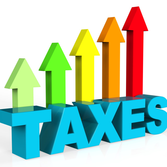 """Increase Taxes Shows Taxpayer Duties And Upward"" stock image"
