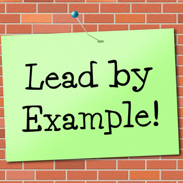 """""""Lead By Example Shows Influence Led And Authority"""" stock image"""