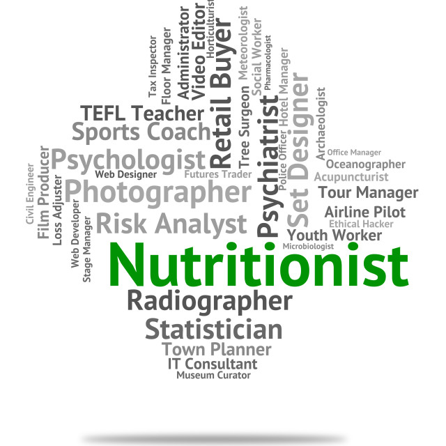 """Nutritionist Job Represents Employee Nutrient And Sustenance"" stock image"