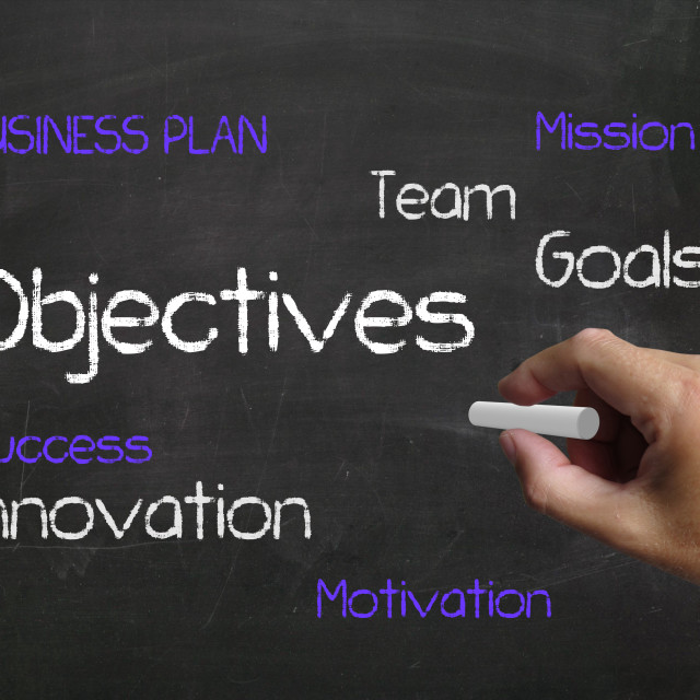 """""""Objectives on Chalkboard Represents Aims Goals and Achievable Targets"""" stock image"""