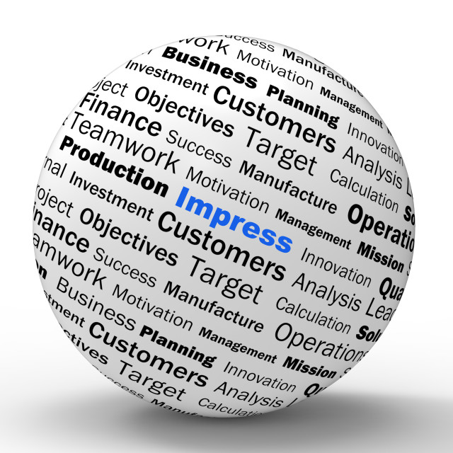 """""""Impress Sphere Definition Shows Satisfactory Impression Or Excellence"""" stock image"""