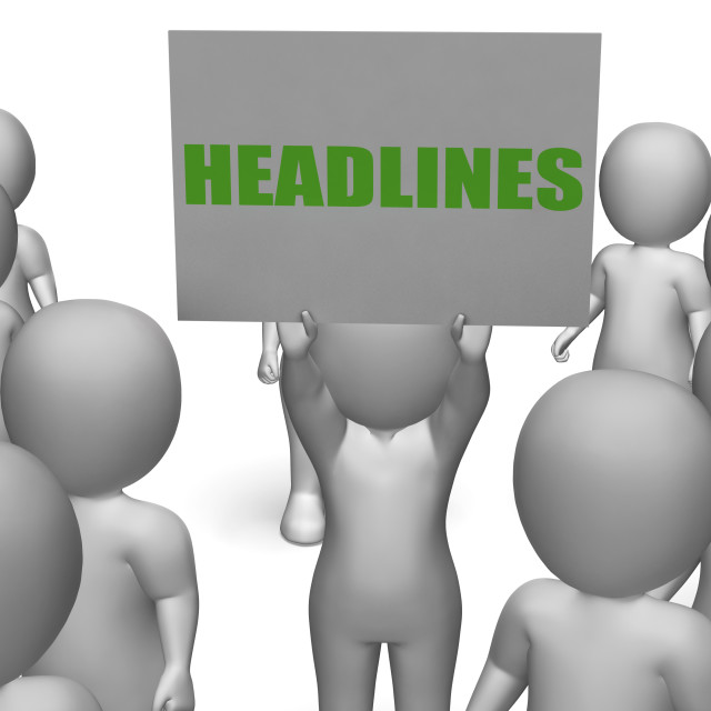 """""""Headlines Board Character Shows Last Minute News Or Newspaper Publications"""" stock image"""