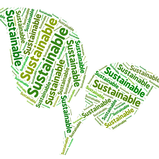 """""""Sustainable Word Indicates Conserving Words And Ecological"""" stock image"""