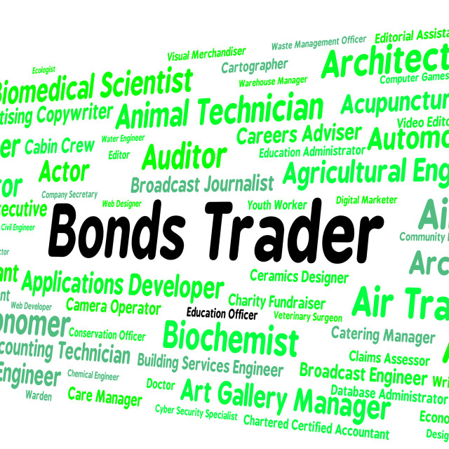 """""""Bonds Trader Represents Security Position And Buyer"""" stock image"""